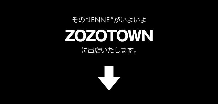 JENNEがZOZOTOWNに出店いたします